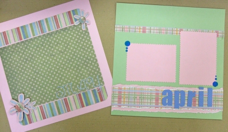 April and May Layouts with Christyn